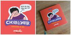 """""""Chora lombar"""": tirinhas sobre maternidade real viram livro"""