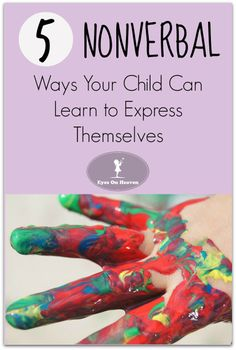 Nonverbal strategies to help children learn how to express themselves