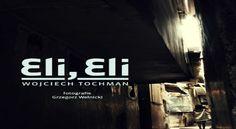 """""""Eli, Eli"""" Wojciecha Tochmana. Ideał sięgnął bruku?"""