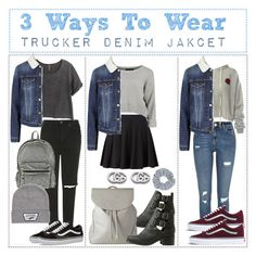 """3 Ways To Wear: Trucker Denim Jacket"" by hola-hi ❤ liked on Polyvore featuring Topshop, H&M, River Island, Kenzo, Sans Souci, Vans, Accessorize and Gucci"