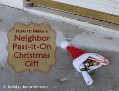 Easy to make gift to get your neighborhood in the spirit -- Neighbor Pass-It-On Christmas Gift Idea with Free Printable
