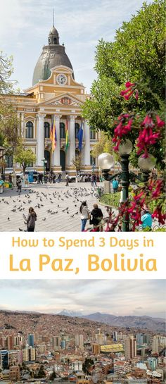 travelyesplease.com | How to Spend 3 Days in La Paz, Bolivia (Blog Post) | South America