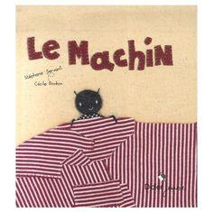 """la petite maison de Sylvie: les personnages en tissu du livre """"le Machin"""""""