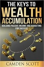The Keys To Wealth Accumulation - http://www.source4.us/the-keys-to-wealth-accumulation/
