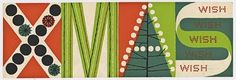 From the Smithsonian collection of artist Christmas cards, comes these two typographic favorites of mine from American abstract painter, ...