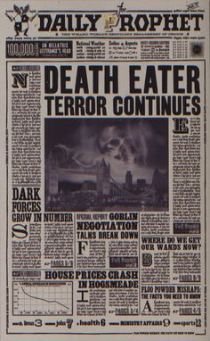 Daily Prophet - Death Eater Terror Continues (Harry Potter and the Half-Blood Prince) Harry Potter World, Harry Potter Film, Harry Potter Plakat, Harry Potter Newspaper, Blaise Harry Potter, Objet Harry Potter, Estilo Harry Potter, Harry Potter Voldemort, Harry Potter Thema