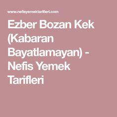 Ezber Bozan Kek (Kabaran Bayatlamayan) - Nefis Yemek Tarifleri Coffee Cake, Yummy Cakes, Bon Appetit, Blueberry, Diy And Crafts, Food And Drink, Cooking Recipes, Sweets, Desserts