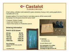 Please contact me for ordering. Wholesale orders welcome. Email Michael regarding orders for Castalot as shipping methods will vary and also if you are interested in being a Castalot distributor. Cast Glass, Glass Molds, Pottery Wheel, Fused Glass, Glass Art, It Cast, Surface, Wheels, Crafty