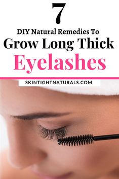 Natural Remedies To Grow Eyelashes 7 DIY Solutions For Long Thick Gorgeous Lashes! Want Long Healthy Pretty Lashes that . Make Eyelashes Grow, Thicker Eyelashes, Natural Eyelashes, Longer Eyelashes, Natural Eyelash Growth, Best Eyelash Growth, Natural Skin Care, Natural Makeup, Natural Beauty