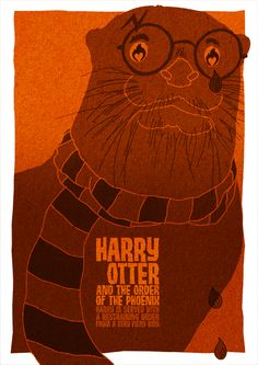 Harry Otter. Cool-Movie-Posters-Missing-A-Letter-By-ReMovies