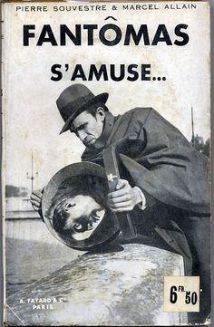 SOUVESTRE (Pierre) & ALLAIN (Marcel) - Fantômas s'amuse.    Paris, A. Fayard & Cie, 1933.