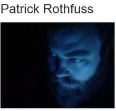 "Patrick Rothfuss - ""The Kingkiller Chronicle"""