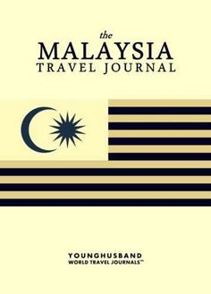 The Malaysia Travel Journal