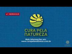 Cura pela Natureza - O canal oficial do Cura pela Natureza no YouTube - YouTube