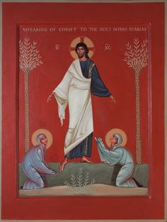 Philip Davydov - Christ Appearing to the Holy Myrrhbearers Byzantine Icons, Byzantine Art, Religious Icons, Religious Art, Orthodox Catholic, Orthodox Christianity, St Clare's, Christ Is Risen, Religious Paintings