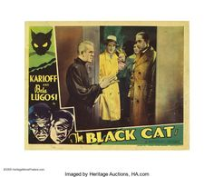 The Black Cat (Universal, 1934). Lobby Card. Film history's two masters of fright, Bela Lugosi and Boris Karloff, starred together in eight films throughout their respective careers. This horror masterpiece, considered by many to be one of the finest ever made, is a landmark film of the macabre. It was the first pairing of the two horror giants on screen. This ultra-rare lobby is one of only two scene cards that picture both Karloff and Lugosi. Sold at auction for $12,362.50