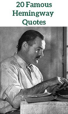 20 Famous Famous Hemingway Quotes