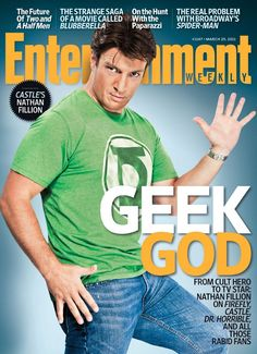 "YOU WIN, INTERNET. ENTERTAINMENT WEEKLY PROCLAIMS NATHAN FILLION THE ""GEEK GOD"" cc @Kiar Olson"