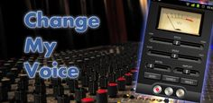 Change my Voice apk for Android Free Download