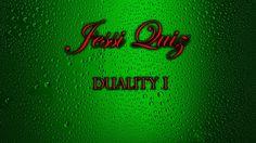 Jessi Quiz - Duality I