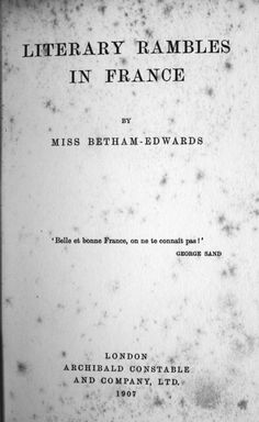 matilda betham-edwards   Matilda Betham-Edwards: 'Literary Rambles in France.'