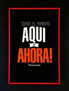 Siente el momento #posters #Phraseando