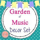 Garden of Music Decor Set #musiceducation #elmusiced