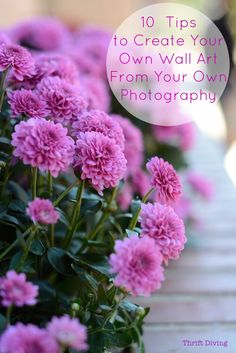 Create your own DIY wall art with these 10 tips, using your very own photography!