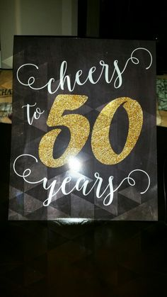 My 50th birthday cake table sign