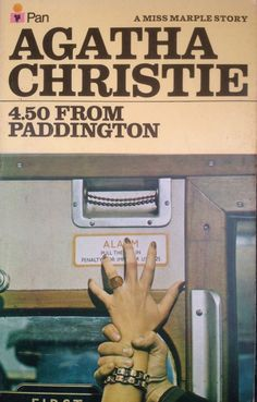 4.50 from Paddington by Agatha Christie. Pan edition, 1974. >>> One of her best!