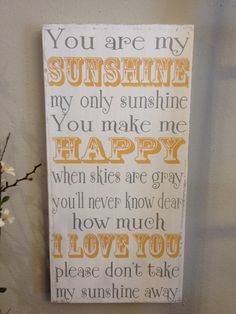 You are my sunshine  handpainted wood sign by kspeddler on Etsy, $65.00