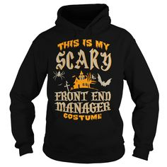 This Is My Scary Front End Manager Costume T-Shirts, Hoodies
