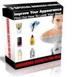 """Improving your appearance, men's grooming tips  """"Men's Grooming Expert Reveals The Secrets Of How Any Man Can Improve His Appearance And Become Better Looking, Sexier and More Confident…""""    Are you happy? I mean 100% happy with how you look when you look in the mirror (both with your clothes on and off)?"""