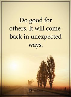Power of Positivity added a new photo. Do Good Quotes, Serious Quotes, Quotes To Live By, Best Quotes, Inspire Quotes, Happy Quotes, Karma Quotes, Wisdom Quotes, True Quotes