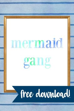 Mermaid Gang | Free Printable Art Print | The Lindsey Vibe