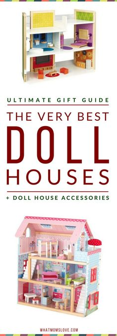 Best Dollhouses for Kids   Best Wooden Doll Houses   Best Modern Doll Houses For Girls   Best Play Houses For Boys   Gifts Ideas For Toddler Girls   Gift Ideas For 4 Year Old Girls   Click to access the top picks, or pin for later   from What Moms Love