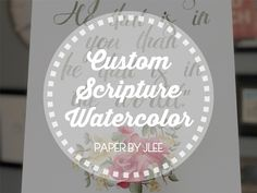 CUSTOM SCRIPTURE WATERCOLOR — Paper by JLee Green Watercolor, Watercolor Paper, Custom Design, My Design, Beautiful Verses, Stationery Shop, Daily Reminder, Yellow And Brown, Cursive