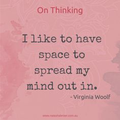Virginia Woolf on thinking time for writers. Didn't see you but appreciate your efforts. Nice quiet night home Literary Quotes, Writing Quotes, Writing Tips, Writing Poetry, Writing Resources, Poetry Books, Start Writing, Writing Prompts, Writers And Poets