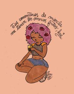 Tumblr Drawings, Where Is My Mind, Afro Girl, Feminist Art, Bad Mood, Power Girl, Girls Be Like, Erotic Art, Powerful Women