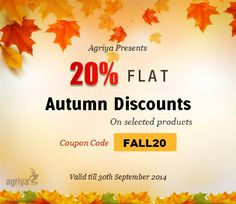 Agriya offers 20% flat #autumn #discounts on selected products  To know more:  http://blogs.agriya.com/2014/09/15/agriya-offers-autumn-discounts-selected-products/