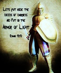 Image result for Put on the armour of Light