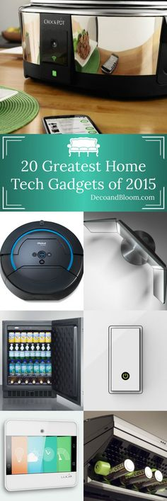 The year 2015 saw some truly impressive new technologies emerge in the world of Home Tech, so let's gear up, with the Greatest Home Tech Gadgets of 2015.