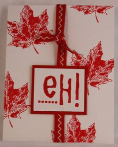 Canadian Eh? by Rebecca Ednie - Cards and Paper Crafts at Splitcoaststampers