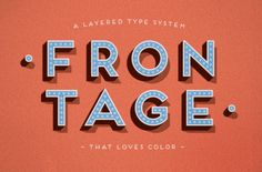 Frontage Typeface +freefont by Juri Zaech, via Behance