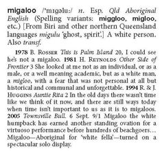 Do you know a Bunji from a Boorie? Words from 100 Indigenous languages are in the new edition of the Australian National Dictionary – reflecting a heightened interest in Aboriginal and Torres Strait Islander culture.