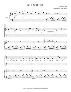 Still, Still, Still (by Matt Astle -- 2 part choir, Duet, SB) Christmas Duets, Christmas Lyrics, Christmas Sheet Music, Christmas Stuff, Primary Singing Time, Relief Society Activities, Church Music, Music Pictures, More Words