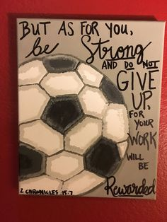 Soccer Decor Handpainted Bible verse 2 Chronicles Discover a great training to improve your soccer skills. This helped me and also helped me coach others to be better soccer players Soccer Pro, Girls Soccer, Soccer Coaching, Soccer Tips, Soccer Games, Soccer Training, Soccer Players, Soccer Drills, Soccer Stuff