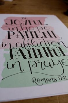 """Romans - """"Be Joyful in hope, patient in affliction, faithful in prayer"""". A wonderful verse to encourage but also challenge us in our faith as believers. The hand lettered Bible verse sits above 3 gorgeous strokes of soft pastels. Soft Pastels, Romans 12, Joyful, Hand Lettering, Bible Verses, Prayers, Encouragement, Banner, Challenge"""