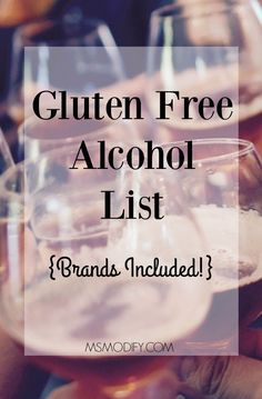 Gluten is a type of protein that is found within grains such as barley, rye, and wheat. And gluten is found in any products which contain these ingredients. Gluten Free Wine, Gluten Free Drinks, Gluten Free Alcohol, Gluten Free Appetizers, Gluten Free Food List, Gluten Free Diet Plan, Paleo Food, Alcohol Free, Sin Gluten
