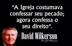 Um dos maiores pensadores Cristãos que eu já li, e vi.  #DavidWilkerson, #cristianismo, #evangelho